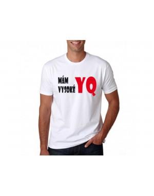Vtipné tričko - Mám vysoké...