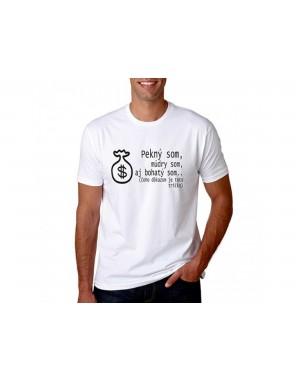 Vtipné tričko - Pekný som...