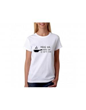 Vtipné tričko - Pekná som...