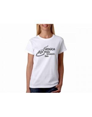 Vtipné tričko - Vedúca...