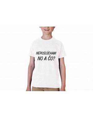 Vtipné tričko - Neposlúcham