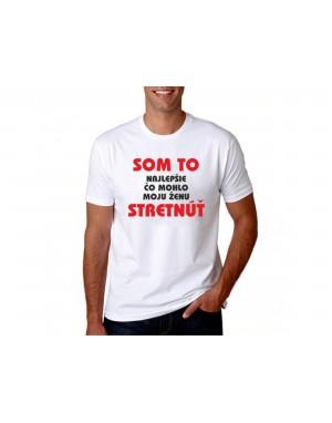 Vtipné tričko - Som to...