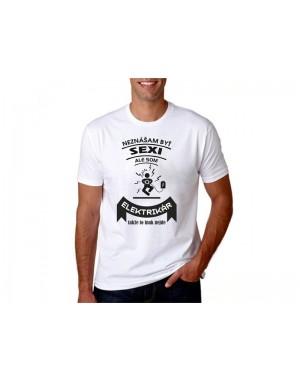 Vtipné tričko - Elektrikár